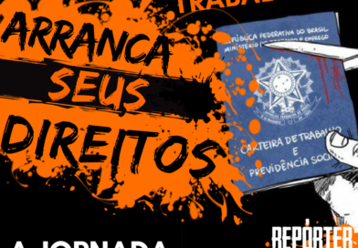 COMO A REFORMA TRABALHISTA ARRANCA SEUS DIREITOS – JORNADA DE TRABALHO